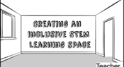 Video: Creating an inclusive and gender-neutral STEM learning space