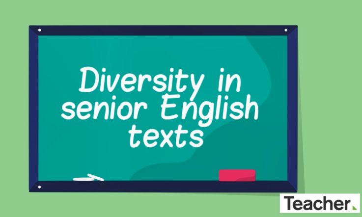 Diversity and inclusion in senior English texts