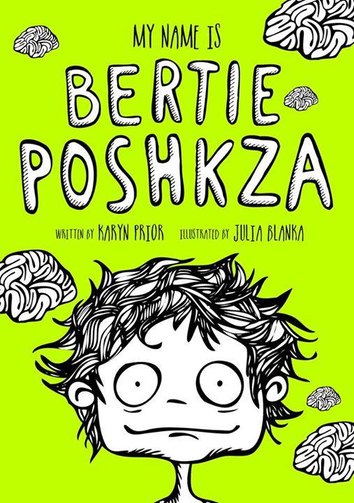 My name is Bertie Poshkza